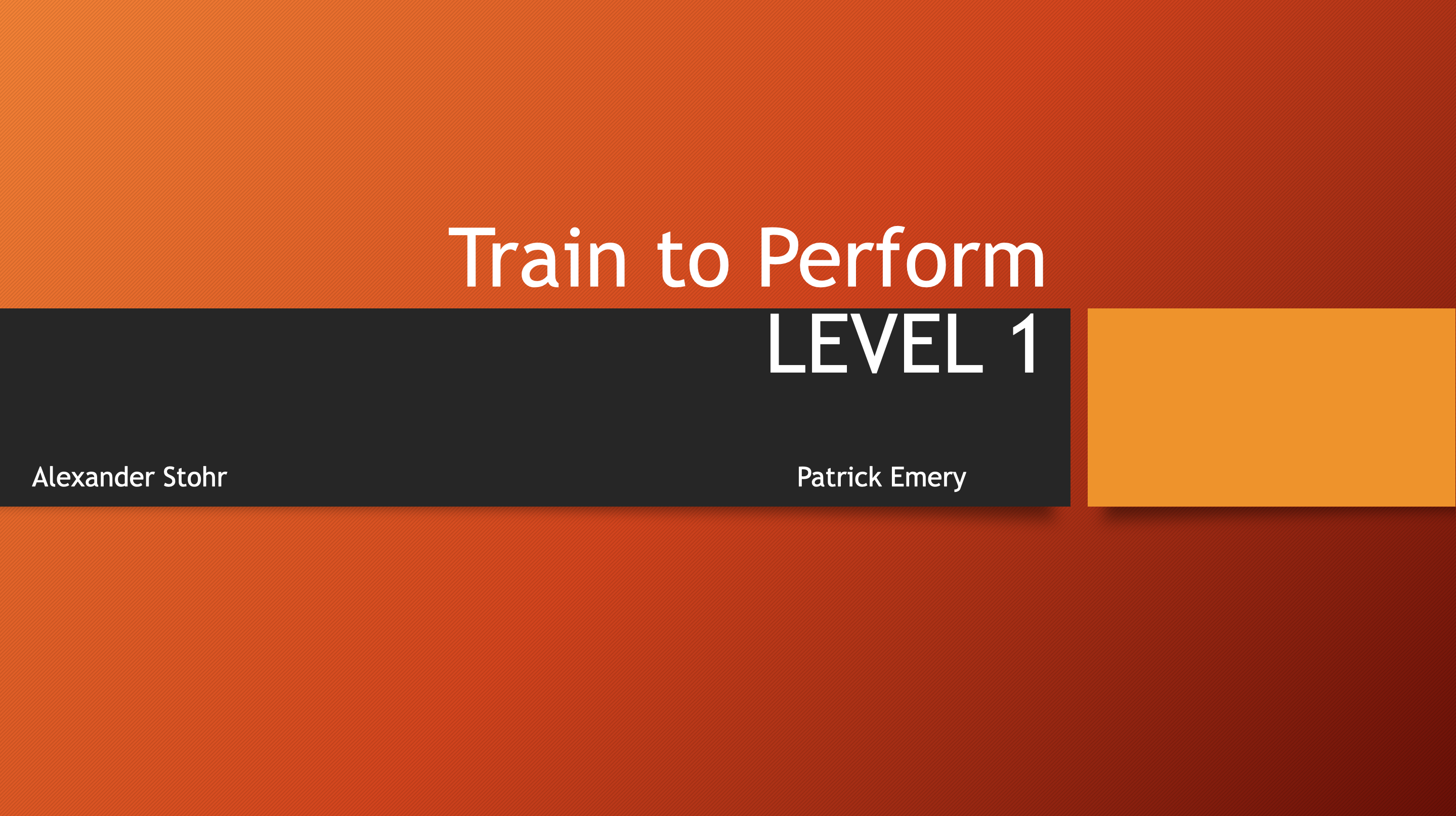 Train To Perform Level 1 Webinar